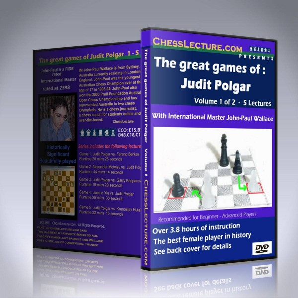 The Great Games of Judit Polgar – IM John-Paul Wallace