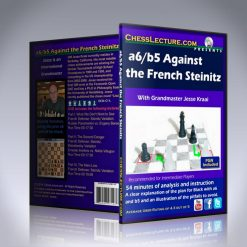 a6/b5 Against the French Steinitz – GM Jesse Kraai