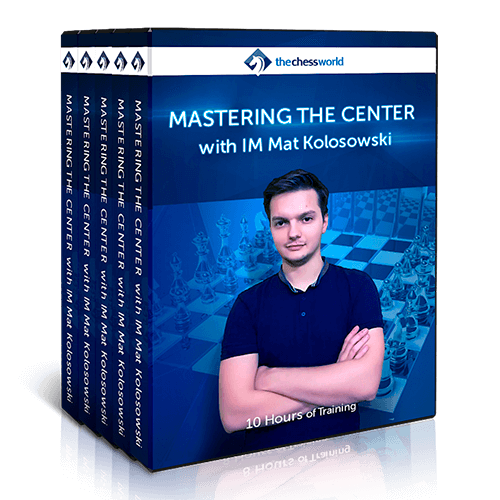 Mastering the Center with IM Mat Kolosowski