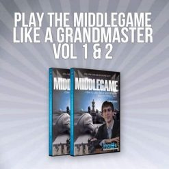 Play the Middlegame Like a Grandmaster Vol 1 and 2 (Empire Chess Series)