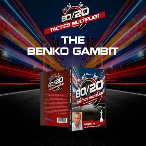 80/20 Tactics Multiplier: The Benko Gambit GM Robert Ris
