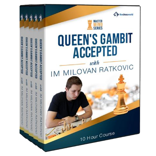Queen's Gambit Accepted Mastermind with IM Milovan Ratkovic
