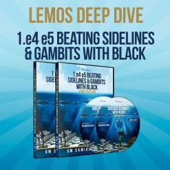 1.e4 e5 Beating Sidelines and Gambits with Black (Deep Dive Vol. 14)