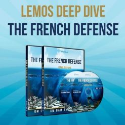The French Defense – GM Damian Lemos (Lemos Deep Dive Vol. 15)