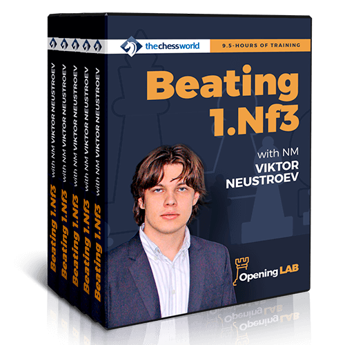 Beating 1.Nf3 with NM Viktor Neustroev - Opening Lab