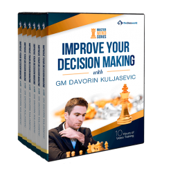 Improve Your Decision Making with GM Davorin Kuljasevic