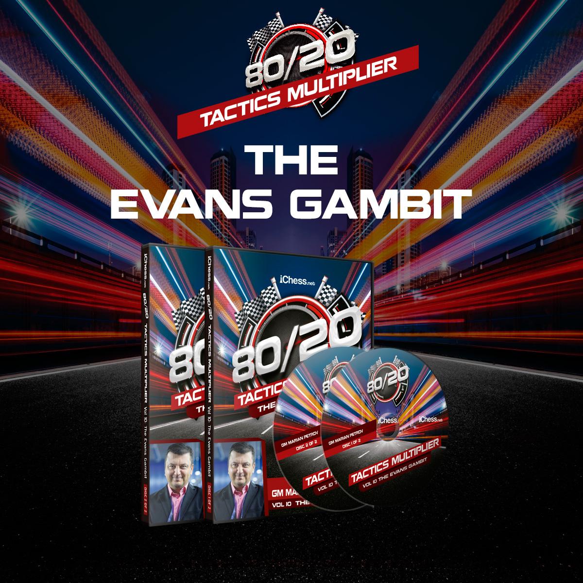 80/20 Tactics Multiplier: Evans Gambit – GM Marian Petrov