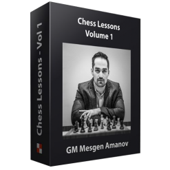 Chess Lessons by GM Mesgen Amanov - Volume 1