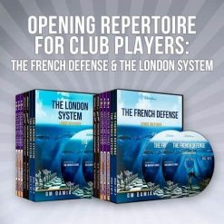 Opening Repertoire for Club Players: The French Defense & The London System