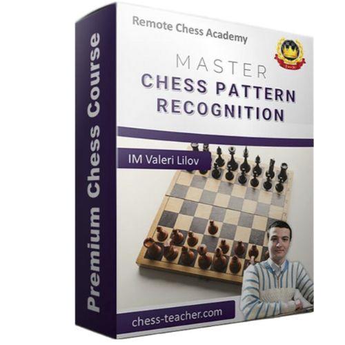 Master Chess Pattern Recognition with IM Valeri Lilov