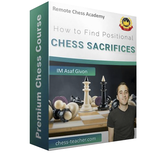 How to Find Positional Chess Sacrifices with IM Asaf Givon