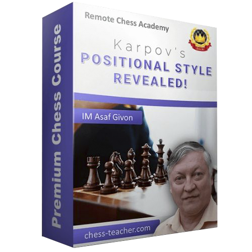 Karpov's Positional Style Revealed with IM Asaf Givon
