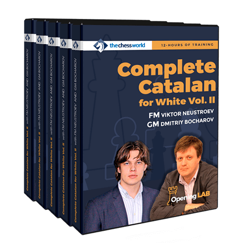 Complete Catalan for White Vol 2 with FM Neustroev and GM Bocharov