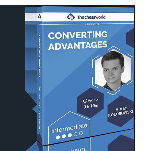 Converting Advantages with IM Mat Kolosowski
