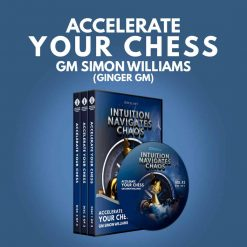 Accelerate Your Chess – GingerGM Simon Williams