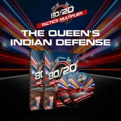 80/20 Tactics Multiplier: The Queen's Indian Defense – IM Hans Niemann