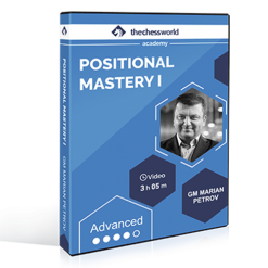 Positional Mastery I with GM Marian Petrov