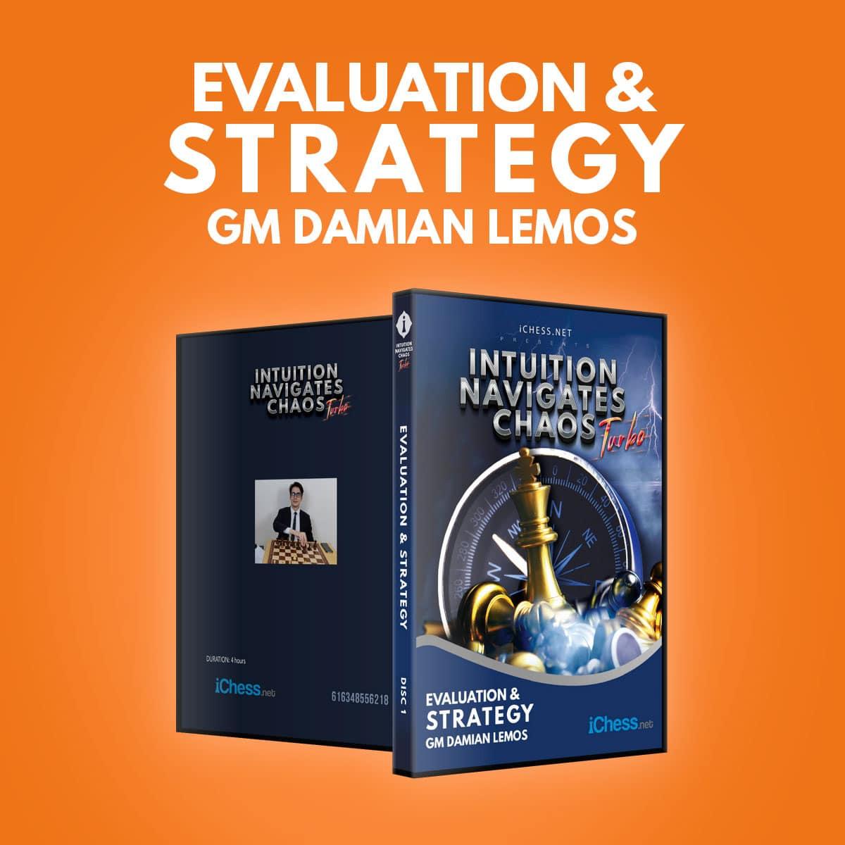 Evaluation and Strategy – GM Damian Lemos