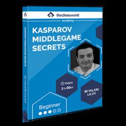Kasparov-Middlegame-Secrets-with-IM-Valeri-Lilov