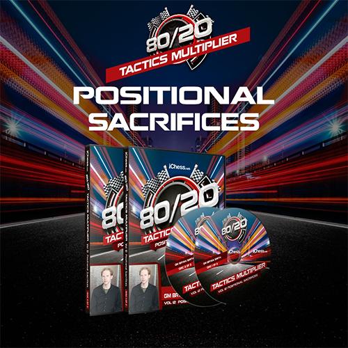 80/20 Tactics Multiplier: Positional Sacrifices – GM Bryan Smith