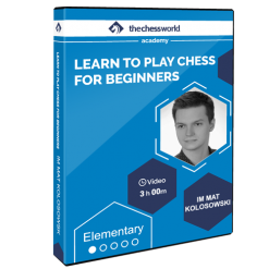 Learn to Play Chess for Beginners with IM Mat Kolosowski
