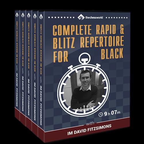 Complete Rapid & Blitz Repertoire for Black with IM David Fitzsimons