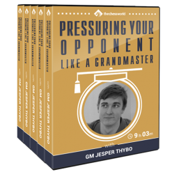 Pressuring Your Opponent Like a Grandmaster with GM Jesper Thybo