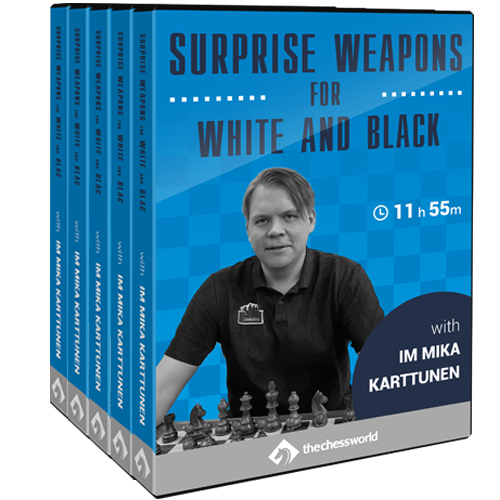 Surprise Weapons for White and Black with IM Mika Karttunen