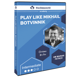 Learn to Play Like Mikhail Botvinnik with GM Marian Petrov