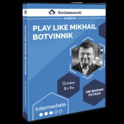 Learn to Play Like Mikhail Botvinnik with GM Marian Petrov