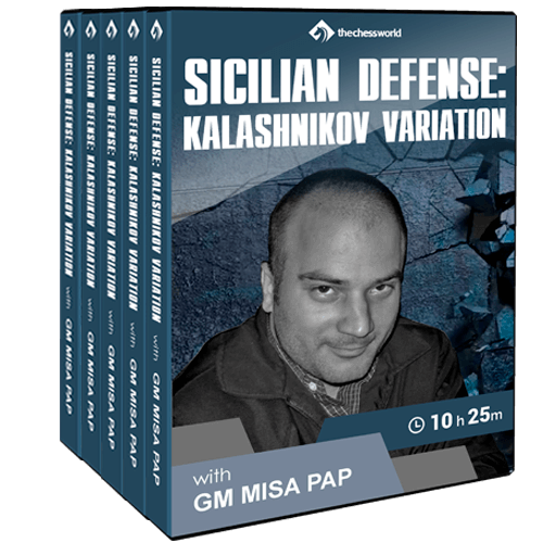 Sicilian Defense: Kalashnikov Variation with GM Misa Pap
