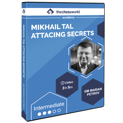 Mikhail Tal Attacking Secrets with GM Marian Petrov