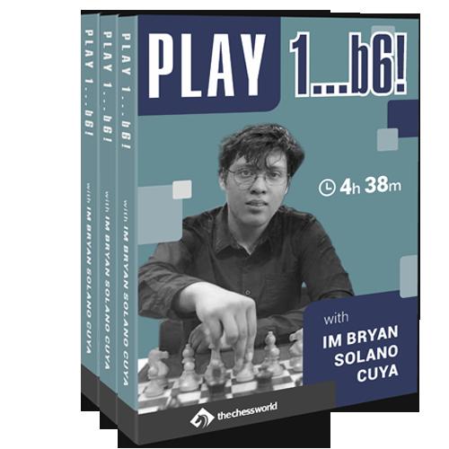Play 1...b6! with IM Bryan Solano Cuya