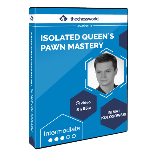 Isolated Queen's Pawn with IM Mat Kolosowski