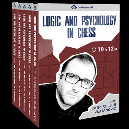 Logic and Psychology in Chess by IM Boroljub Zlatanovic