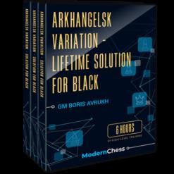 Arkhangelsk Variation – Lifetime Solution for Black