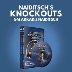 Naiditsch's Knockouts – GM Arkadij Naiditsch