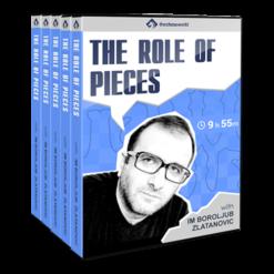 The Role of Pieces with IM Boroljub Zlatanovic