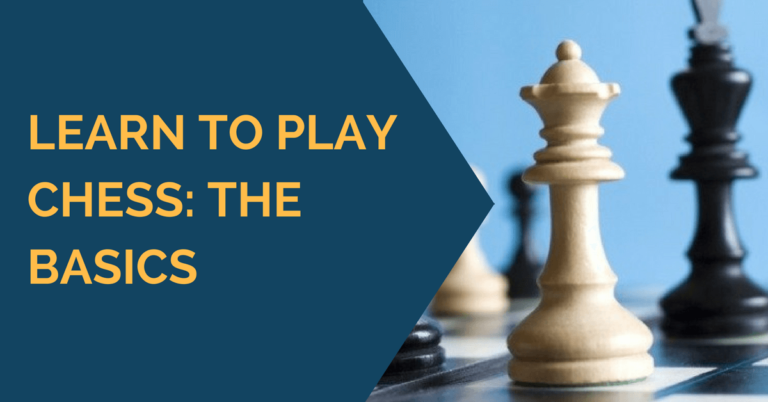 Learn to play chess basics