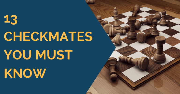 13 checkmates you must know