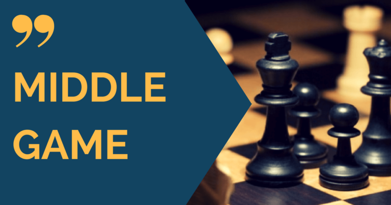 middlegame chess quotes
