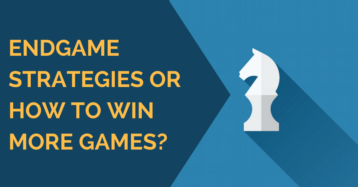 endgame strategies how to win chess