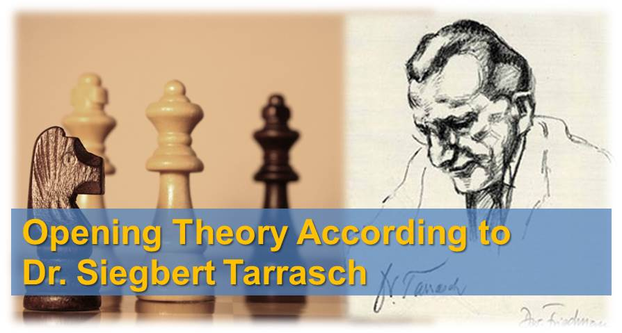 opening theory according to tarrasch
