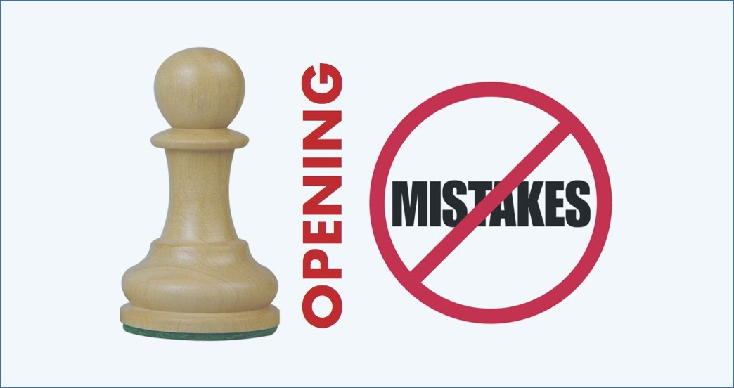 Top 5 Opening Mistakes Most Chess Players Are Still Making