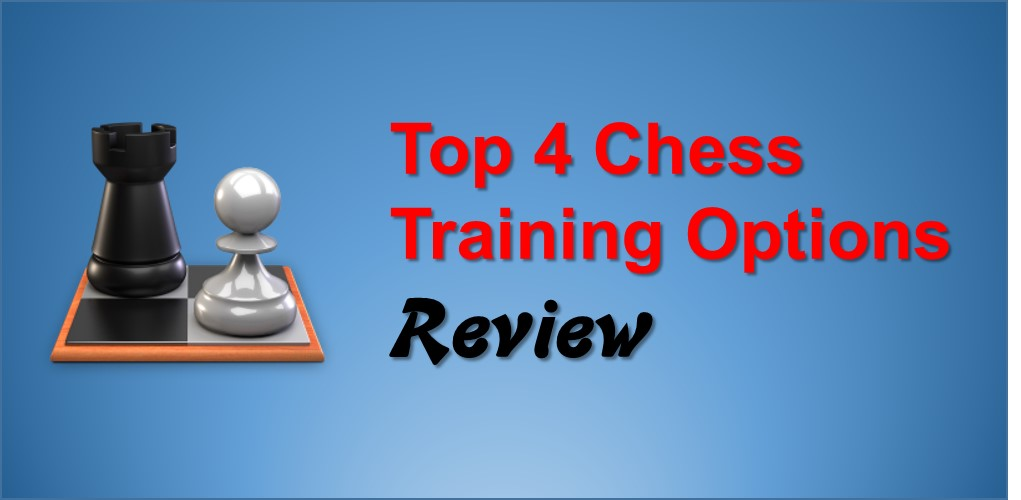 Top 4 Chess Training Options: Review