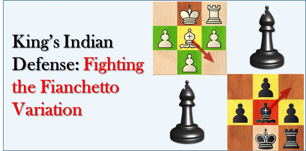 King's Indian Defense: Fighting the Fianchetto Variation