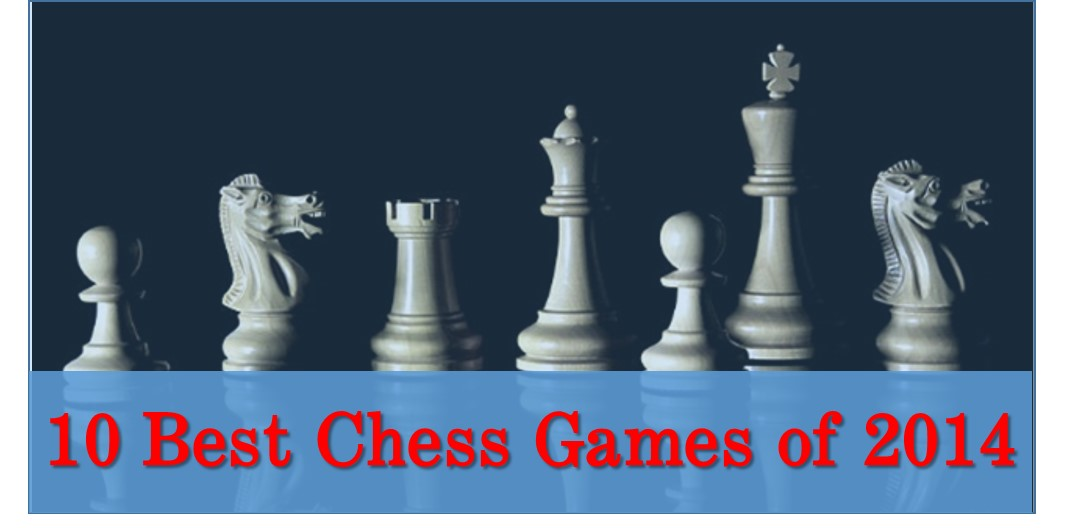 10 Best Chess Games of 2014