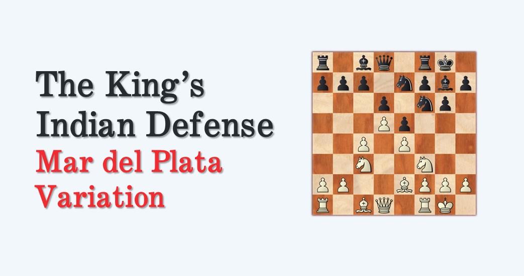 The King's Indian Defense – Mar del Plata Variation