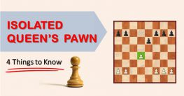 Isolated Queen's Pawn: 4 Things to Know
