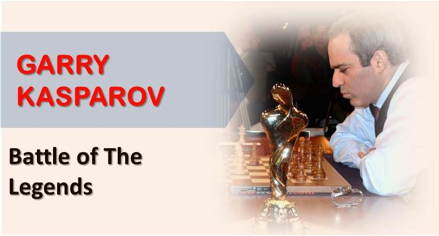 Garry Kasparov  – Battle of The Legends